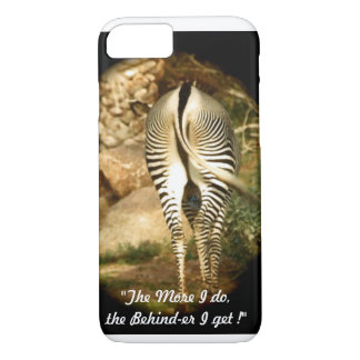"""The Behind-er I get"" iPhone 8/7 Barely There case"