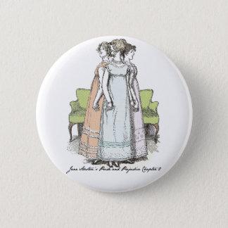 The Bennet Sisters - Jane Austen's P&P Ch 2 6 Cm Round Badge