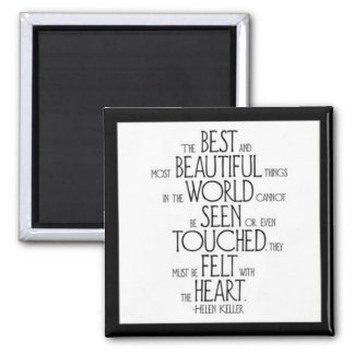 """""""The Best and Most Beautiful Things"""" Square Magnet"""