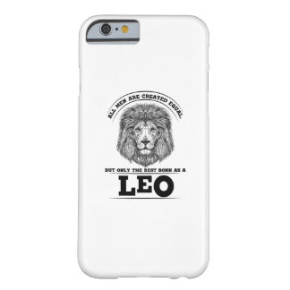 The Best Born As A Leo Zodiac Gift Cool Birthday Barely There iPhone 6 Case