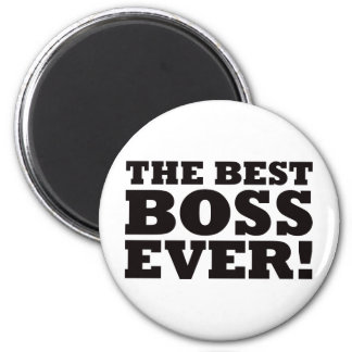 The Best Boss Ever 6 Cm Round Magnet