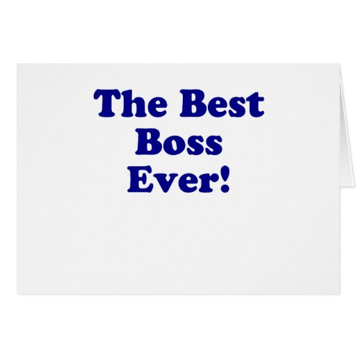 The Best Boss Ever Greeting Cards