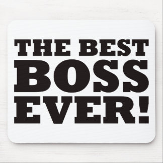 The Best Boss Ever Mouse Pad
