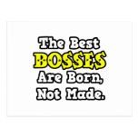 The Best Bosses Are Born, Not Made