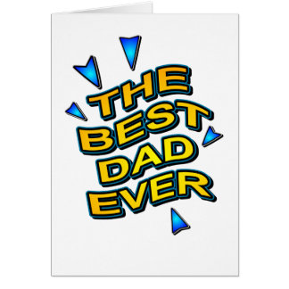 THE BEST DAD EVER fun bright gift for dad Card
