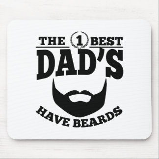 The Best Dad's Have Beards Mouse Pad