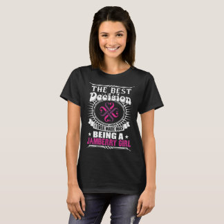 The Best Decision Being A Jamberry Girl Tshirt