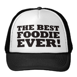 The Best Foodie Ever Hats