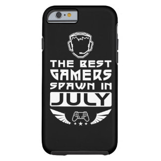 The Best Gamers Spawn in July Tough iPhone 6 Case