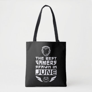The Best Gamers Spawn in June Tote Bag