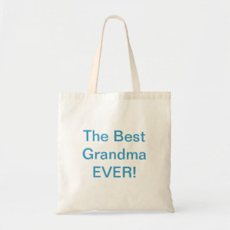 The Best Grandma EVER! Budget Tote Bag