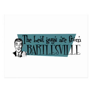The best guys are from Bartlesville Postcard