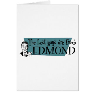 The best guys are from Edmond Greeting Card
