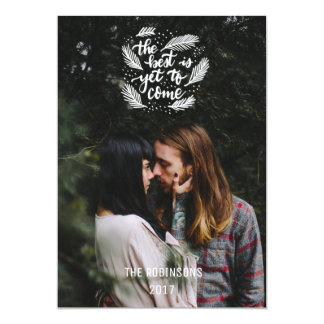 The Best is Yet Script Romantic Modern Photo Trend Card
