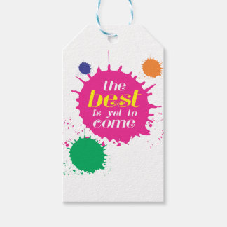 THE BEST is yet to come Gift Tags