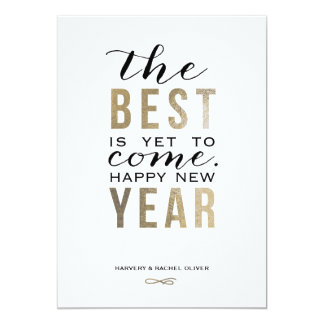 The Best is Yet to Come New Year Card - Faux Foil 13 Cm X 18 Cm Invitation Card