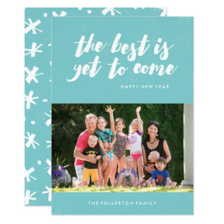 The Best Is Yet to Come New Year's Card - Turquois