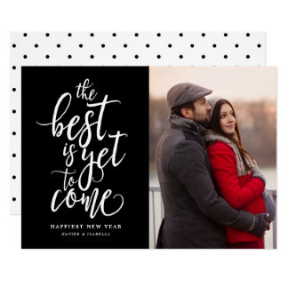 The Best Is Yet To Come Photo New Year Card