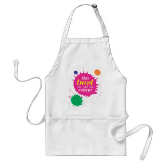 THE BEST is yet to come Standard Apron