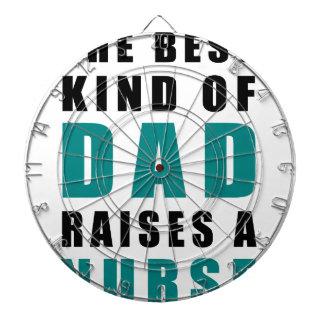 the best kind of dad raises a nurse dartboards