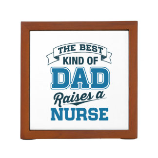 The Best Kind Of Dad Raises a Nurse Desk Organiser