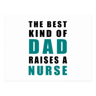 the best kind of dad raises a nurse postcard