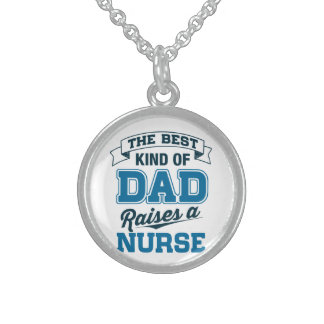 The Best Kind Of Dad Raises a Nurse Sterling Silver Necklace