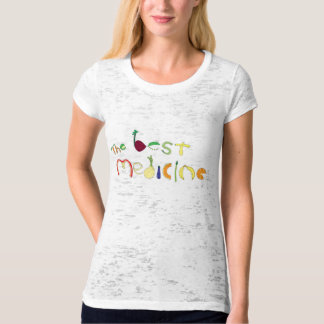 The Best Medicine T-Shirt