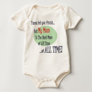 The Best Mom of  ALL TIME Baby Apparel Baby Bodysuit