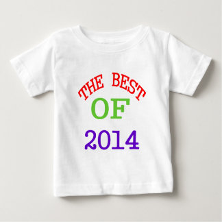 The Best OF 2014 Baby T-Shirt