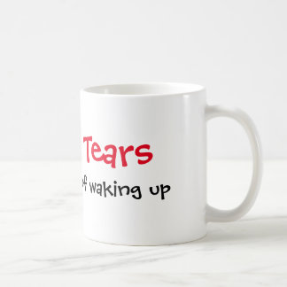 The Best Part of Waking Up Coffee Mug