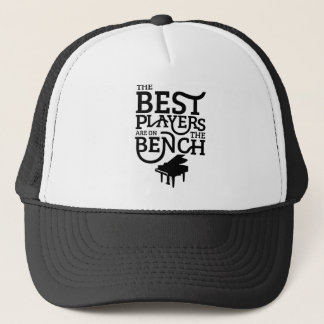 The Best Players Are On The Bench Trucker Hat