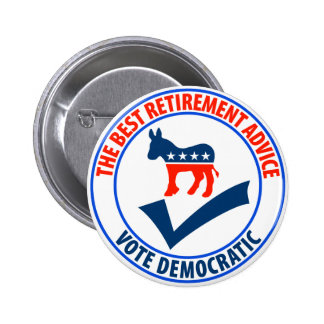 The Best Retirement Advice 6 Cm Round Badge
