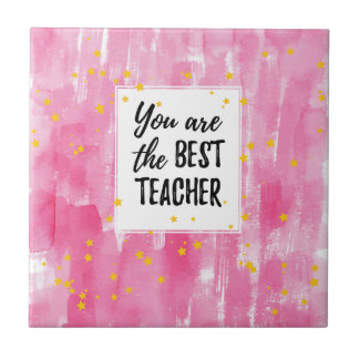 The Best Teacher - Pink Yellow Star Watercolor Tile