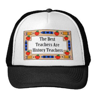 The Best Teachers Are History Teachers Trucker Hats