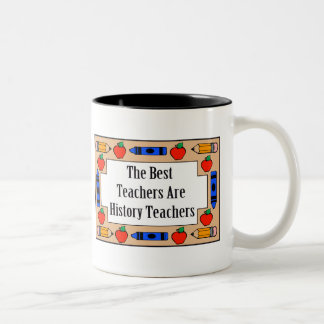 The Best Teachers Are History Teachers Mugs