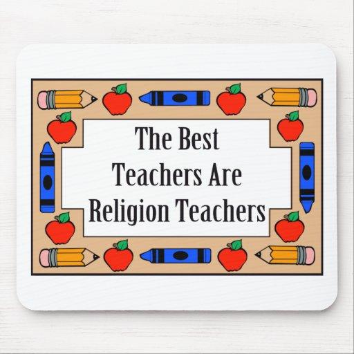 The Best Teachers Are Religion Teachers Mouse Mats