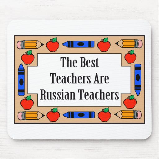 The Best Teachers Are Russian Teachers Mouse Pads