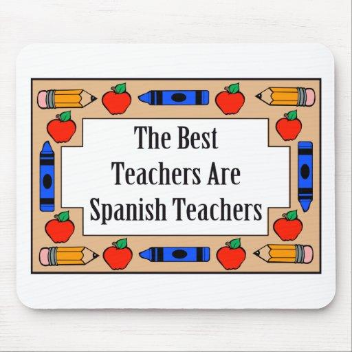The Best Teachers Are Spanish Teachers Mouse Pads