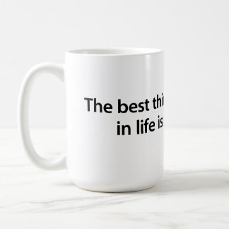 The best thing to hold onto in life is each other coffee mug