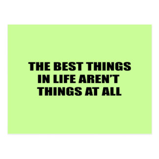 The best things in life aren't things postcard