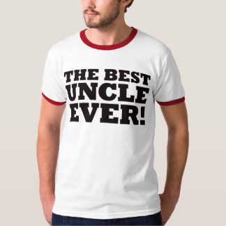 The Best Uncle Ever T-Shirt