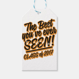 THE BEST YOU EVER SEEN CLASS OF 2017 GIFT TAGS