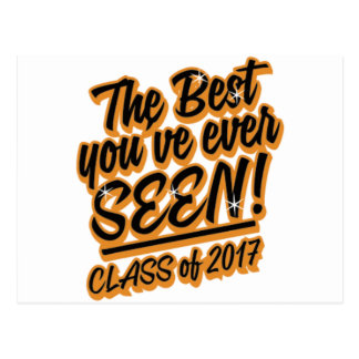 THE BEST YOU EVER SEEN CLASS OF 2017 POSTCARD