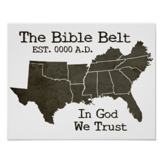 The Bible Belt In God We Trust Christian Poster