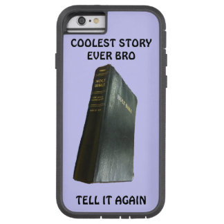 The Bible Coolest Story Ever Bro iPhone 6 Case