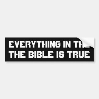 The Bible Is True Bumper Sticker