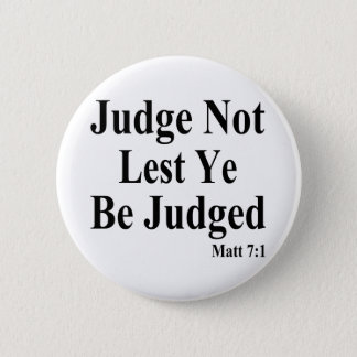 The Bible & Not Judging Others 6 Cm Round Badge