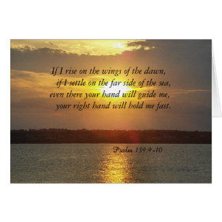 The Bible Psalm 139:9-10 geeting card