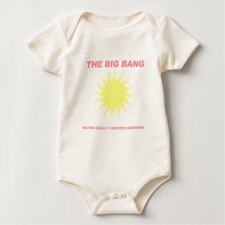 The Big Bang Nuthin Really Created Sumthin! Baby Bodysuit